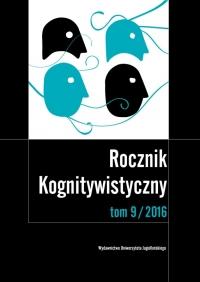 Rocznik Kognitywistyczny, 2016/11, Tom 9