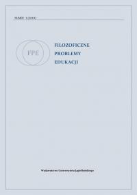 Filozoficzne Problemy Edukacji, 2018/3, Volume 1 (2018)