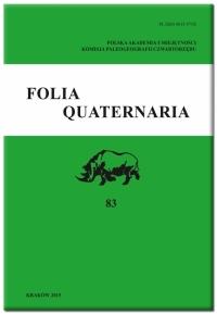 Folia Quaternaria, 2015/1, Vol. 83 (2015)