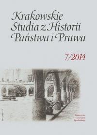 Krakowskie Studia z Historii  Państwa i Prawa, 2014/11, Tom 7, Zeszyt 3