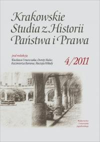 Krakowskie Studia z Historii  Państwa i Prawa, 2011/1, Tom 4