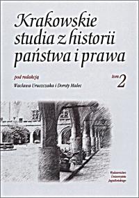 Krakowskie Studia z Historii  Państwa i Prawa, 2008/1, Tom 2