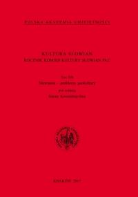 Kultura Słowian. Rocznik Komisji Kultury Słowian PAU, 2017/12, Tom XIII
