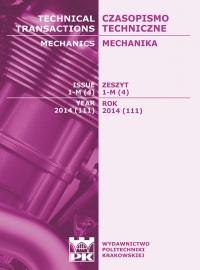 Czasopismo Techniczne, 2014/2, Mechanika Zeszyt 1-M (4) 2014