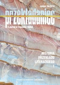 Przekładaniec, 2018/3, Numer 36 - Historia przekładu literackiego 1