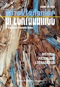 Przekładaniec, 2018/12, 37 - Historia przekładu literackiego 2
