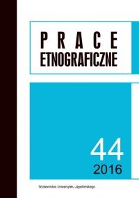 Prace Etnograficzne, 2016/11, Tom 44, Numer 3