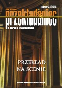 Przekładaniec, 2015/6, Numer 31 - Przekład na scenie