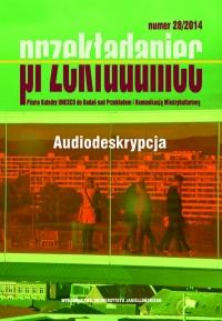 Przekładaniec, 2014/9, Numer 28 - Audiodeskrypcja