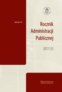 Rocznik Administracji Publicznej, 2017/10, 2017 (3)