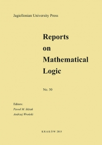 Reports on Mathematical Logic, 2015/1, Number 50