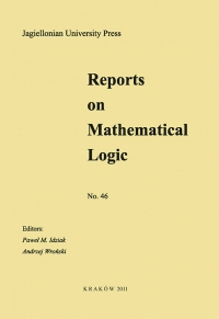 Reports on Mathematical Logic, 2011/1, Number 46
