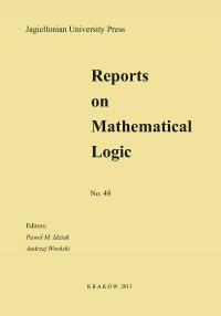 Reports on Mathematical Logic, 2013/11, Number 48