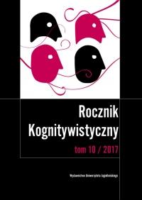 Rocznik Kognitywistyczny, 2017/1, Tom 10