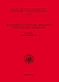 Kultura Słowian. Rocznik Komisji Kultury Słowian PAU, 2016/1, Tom XI