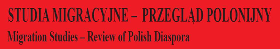 Studia Migracyjne – Przegląd Polonijny, 2018/11, Nr 2 (168)