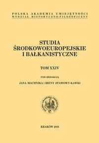 Studia Środkowoeuropejskie i Bałkanistyczne, 2016/12, Tom XXIV