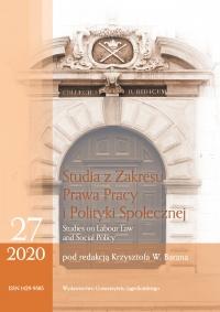 Studia z Zakresu Prawa Pracy i Polityki Społecznej (Studies on Labour Law and Social Policy), 2020/3, Zeszyt 1