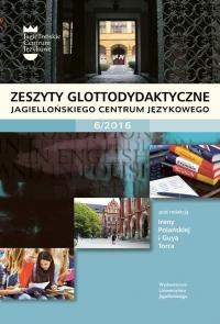 Zeszyty Glottodydaktyczne, 2016/12, Zeszyt 6 (2016)