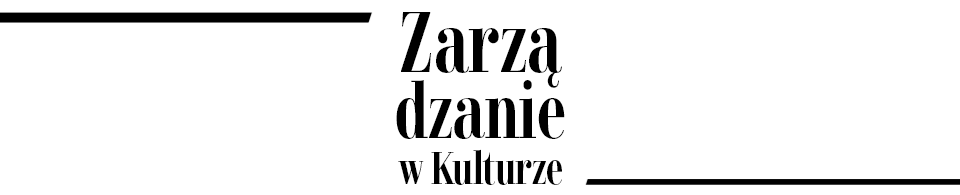 Zarządzanie w Kulturze, 2014/10, Strategies for coping with emptiness the youngest generation in the literary field in Poland