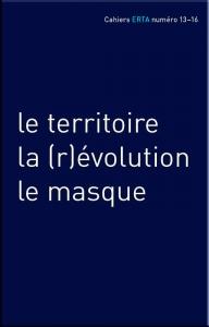 Cahiers ERTA, 2018/6, Numéro 14 La terre, le territoire, la carte