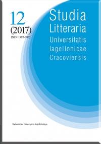 Studia Litteraria  Universitatis Iagellonicae Cracoviensis , 2017/12, Volume 12, Issue 4