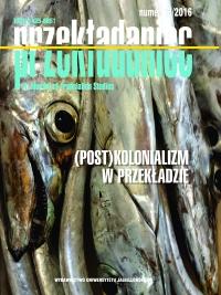 Przekładaniec, 2016/12, Numer 33 - (Post)kolonializm w przekładzie