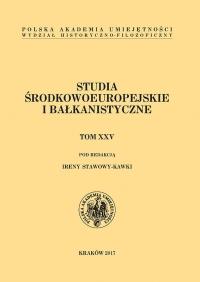 Studia Środkowoeuropejskie i Bałkanistyczne, 2017/10, Tom XXV