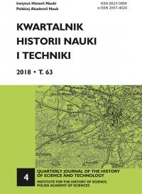 Kwartalnik Historii Nauki i Techniki, 2018/12, Issue 4