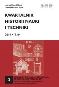 Kwartalnik Historii Nauki i Techniki, 2019/9, Issue 3