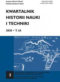 Kwartalnik Historii Nauki i Techniki, 2020/6, Issue 2