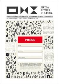 Media Biznes Kultura, 2018/10, Numer 2 (5) 2018