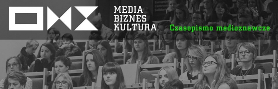 Media Biznes Kultura, 2016/1, Blogosfera – jak Internet zmienił komunikację i marketing?