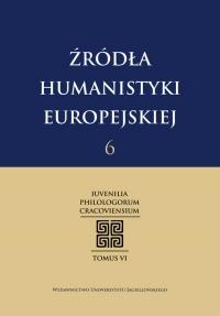 Źródła Humanistyki Europejskiej , 2013/1, Tom 6
