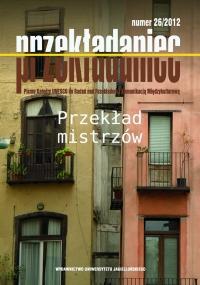 Przekładaniec, 2012/1, Numer 26 - Przekład mistrzów