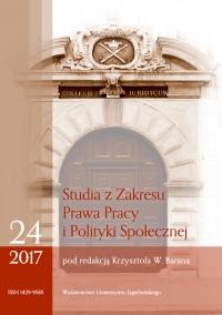 Studia z Zakresu Prawa Pracy i Polityki Społecznej (Studies on Labour Law and Social Policy), 2017/10, Zeszyt 2