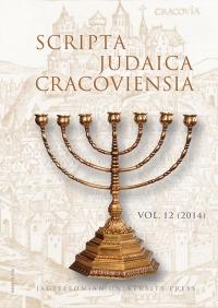 Scripta Judaica Cracoviensia, 2014/10, Volume 12
