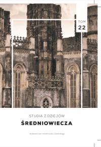 Studia z Dziejów Średniowiecza, 2018/6, Nr 22 (2018)