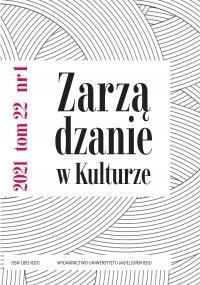 Zarządzanie w Kulturze, 2021/3, Tom 22, Numer 1