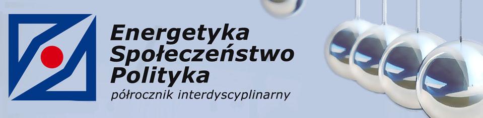 Energetyka – Społeczeństwo – Polityka, 2018/12, Numer 2 (8)