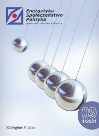Energetyka – Społeczeństwo – Polityka, 2021/4, Numer 1 (9)