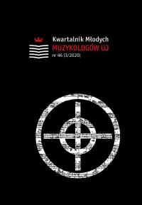 Kwartalnik Młodych Muzykologów UJ, 2020/10, Numer 46 (3/2020)