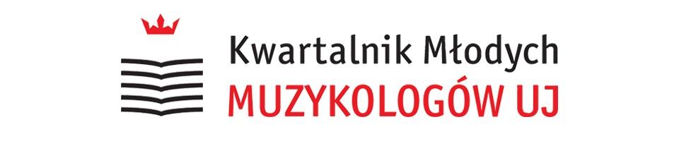 Kwartalnik Młodych Muzykologów UJ, 2019/4, Numer 40 (1/2019)