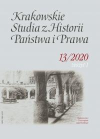 Krakowskie Studia z Historii  Państwa i Prawa, 2020/3, Zeszyt 1