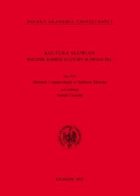 Kultura Słowian. Rocznik Komisji Kultury Słowian PAU, 2020/12, Tom XVI