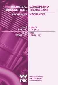 Czasopismo Techniczne, 2016/12, Mechanika Zeszyt 5-M (15) 2016