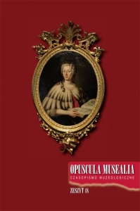 Opuscula Musealia, 2010/11, Volume 18