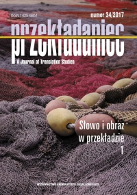 Przekładaniec, 2017/1, Numer 34 - Słowo i obraz w przekładzie 1