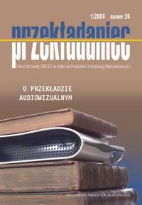 Przekładaniec, 2009/1, Numer 20 - O przekładzie audiowizualnym