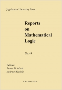 Reports on Mathematical Logic, 2010/1, Number 45